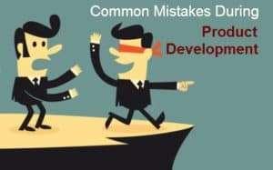 development process mistakes
